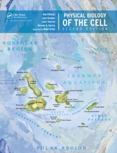 Physical Biology of the Cell 2nd edition Phillips & Kondev