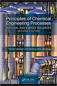 Principles of Chemical Engineering Processes 2nd edition Ghasem & Henda