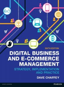 Download Digital Business and E-Commerce Management 6th Edition by Dave Chaffey