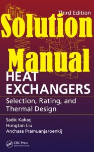 Solution Manual Heat Exchangers 3rd Edition by Kakaç & Liu