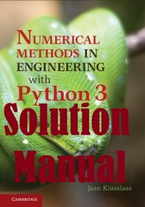Download Solution Manual for Numerical Methods in Engineering with Python 3 by Kiusalaas