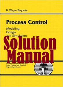 Solution Manual Process Control by Bequette