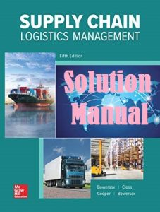 Solution Manual Supply Chain Logistics Management 5th Edition Donald Bowersox