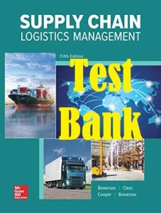 Test Bank Supply Chain Logistics Management 5th Edition by Bowersox