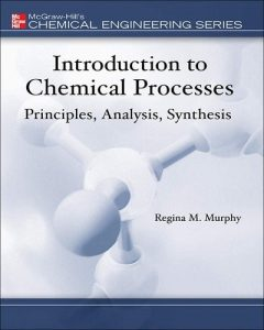 Download Introduction to Chemical Processes by Murphy