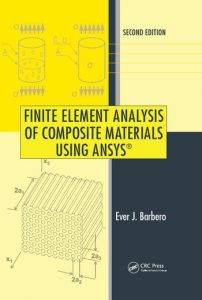 Download Finite Element Analysis of Composite Materials Using ANSYS by Ever Barbero