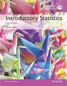Introductory Statistics Global 10th Edition by Neil Weiss