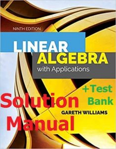 Download Solution Manual for Linear Algebra 9th edition by Williams