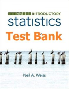 Download Test Bank Introductory Statistics 10th edition Neil Weiss