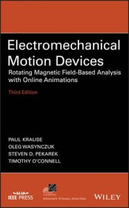 Download Electromechanical Motion Device 3rd Edition by Paul Krause & Oleg Wasynczuk