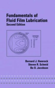 Download Fundamentals of Fluid Film Lubrication by Hamrock and Schmid