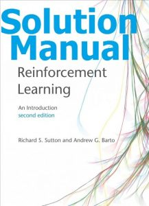 Download Solution Manual for Reinforcement Learning 2nd Edition by Sutton & Barto