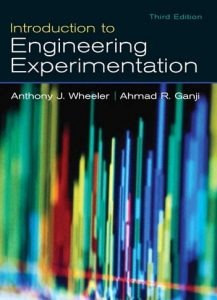 Download Introduction to Engineering Experimentation by Anthony Wheeler & Ahmad Ganji
