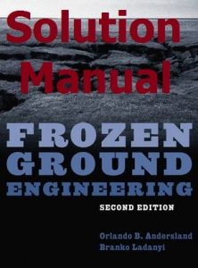 Solution Manual Frozen Ground Engineering 2nd Edition by Orlando Andersland
