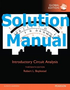 Solution Manual Introductory Circuit Analysis 13th Global Edition by Robert Boylestad